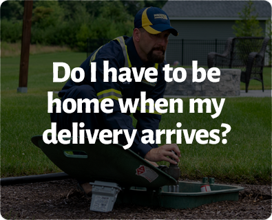 Do I have to be home when my delivery arrives?