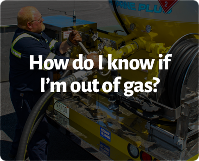 How do I know if I'm out of gas?